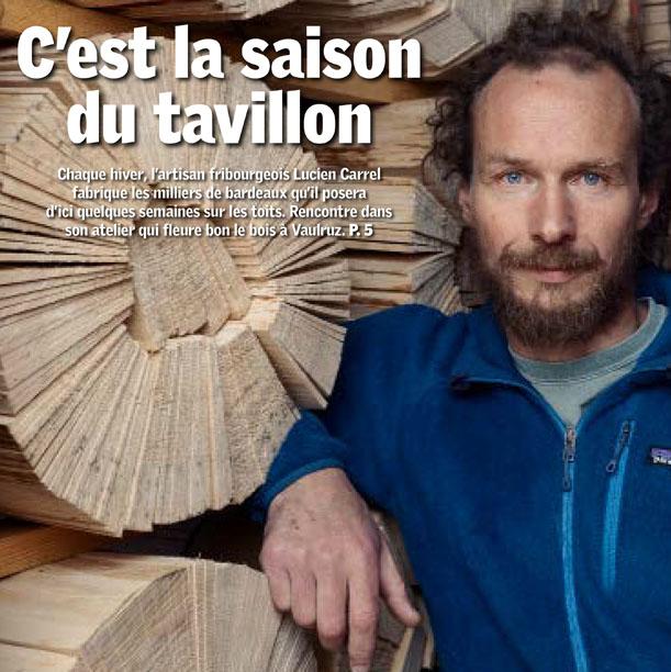Lucien Carrel, c'est la saison du tavillon